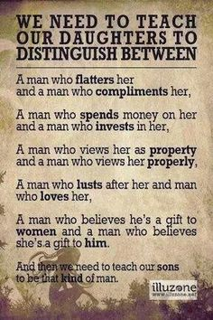 And to tell the difference between a man who loves the chase and a man who loves her.  Wish I'd have leaned this a lot sooner than I did.