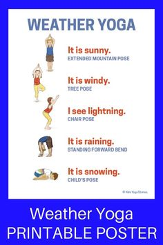 Weather activities for kids: Learn about the weather through yoga poses for kids. - Weather activities for kids: Learn about the weather through yoga poses for kids – Weather Activi - Kids Yoga Poses, Yoga For Kids, Exercise For Kids, Weather Activities For Kids, Preschool Weather, Health Activities, Preschool Yoga, Toddler Yoga, Baby Yoga