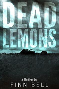 #Book Review of #DeadLemons from #ReadersFavorite  Reviewed by Grant Leishman for Readers' Favorite