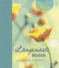 Anna-Mari Kaskinen: Lämpimästi onnea, Kirjapaja