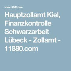 Hauptzollamt Kiel, Finanzkontrolle Schwarzarbeit Lübeck - Zollamt - 11880.com