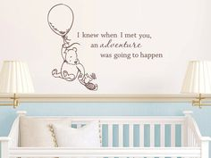 Classic Winnie the Pooh I knew when I met you an adventure was going to happen baby quote vinyl wall decal. $48.00, via Etsy.