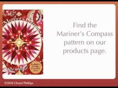 Mariner's Compass by Cheryl Phillips of Phillips Fiber Arts. http://www.youtube.com/watch?v=m9wtG-RLhKM