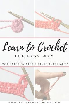 The Learn to Crochet the Easy Way series is a collection of Step by Step Picture. The Learn to Crochet the Easy Way series is a collection of Step by Step Picture Tutorials to teach you how to crochet for beginners. Beginner Crochet Tutorial, Crochet Stitches For Beginners, Beginner Crochet Projects, Crochet Instructions, Crochet Stitches Patterns, Crochet Basics, Sewing For Beginners, Knitting Patterns, Crotchet For Beginners