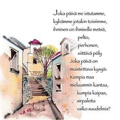 Sirpaleita vaiko suudelmia? Finnish Words, Music Quotes, Finland, Motivational Quotes, Thoughts, Sayings, Life, Google Search, Lyrics