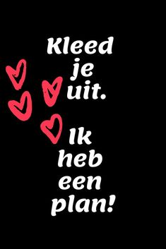 Kleed je uit... Love Of My Live, Love You, Funny Animal Quotes, Funny Quotes, Funny Sports Pictures, Grumpy Cat Humor, Pick Up Lines, Minions Quotes, Wise Quotes