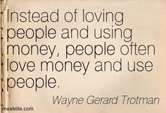 Inspirational Quotes about Work : quotes about money and greed… Insightful Quotes, Quotable Quotes, Inspirational Quotes, Love And Money Quotes, Quotes To Live By, Quotes About Money, Work Quotes, Me Quotes, Karma Quotes