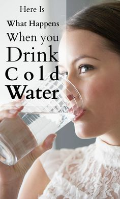 Here is What Happens When you Drink Cold Water