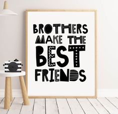 Brothers Make the Best Friends Wall Art, Monochrome Print for Nursery or Boys Bedroom in Scandinavian Style - Modern Scandinavian Style, Boys Bedroom Decor, Playroom Decor, Boys Playroom Ideas, Little Boy Bedroom Ideas, Playroom Table, Kids Bedroom Boys, Big Boy Bedrooms, Playroom Storage