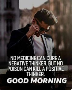 Morning Greetings Quotes, Good Morning Quotes, Positive Thinker, Positive Quotes, The Cure, Medicine, Life Quotes, Morning Post, Inspirational Quotes