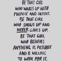 quotes - girl boss // motivation // success // time management // organisation // work organisation // freelance // self employed // productivity // efficiency Motivacional Quotes, Great Quotes, Quotes To Live By, Be That Girl Quotes, Believe Quotes, Qoutes, Quotes On Belief, Quotes On Giving Up, Nice Girls Quotes