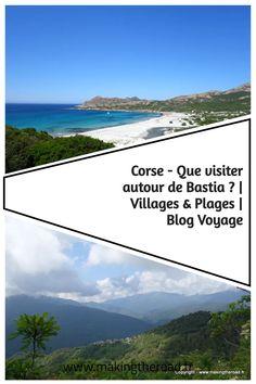 Voici mes suggestions à découvrir prés de Bastia lors de vos vacances en Corse. Des randonnées, des villages, des plages pour visiter cette île de méditerranée. #corse #voyage #plage #randonnee Road Trip, Destinations, Voyage Europe, Destination Voyage, Blog Voyage, Voici, Beach, Water, Outdoor