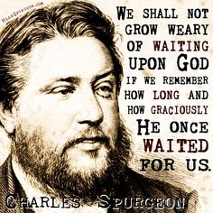 A collection of shareable picture quotes by Charles Haddon Spurgeon! Quotable photo image sayings from the Prince of Preachers. Bible Verses Quotes, Faith Quotes, Scriptures, Gospel Quotes, Biblical Quotes, Heart Quotes, Encouragement Quotes, Religious Quotes, Spiritual Quotes