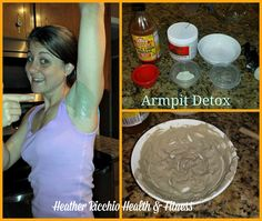 !!!*HERE IS HOW TO MAKE YOUR OWN ARMPIT DETOX*!!!!  1 tablespoon bentonite clay (got it on amazon!) 1 teaspoon apple cider vinegar 1-2 teaspoons of water (to get right consistency)  Mix it to the consistency of sour cream. Slap it on clean pits (shave the day before to be safe it doesn't irritate!!). Leave it on for 5-20 minutes. If it burns, remove it (didn't bother me a bit!). & if it's red after, no worries it's increasing the blood flow & will quickly subside!