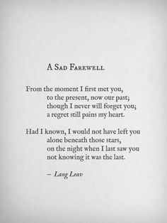A Sad Farewell. Not knowing it was your last wish.