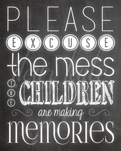 Please Excuse The Mess Chalkboard Print on Etsy, $5.00