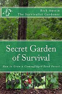 Secret Garden of Survival - How to Grow a Camouflaged Food-Forest