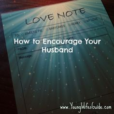 Let's rise up and be the wives that God has called us to be.  Let's make an effort each day to encourage our husbands! See how your marriage will bloom when you do.