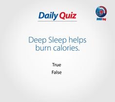 Participate to Win! Health Quiz, Sleep Help, Burn Calories, Burns