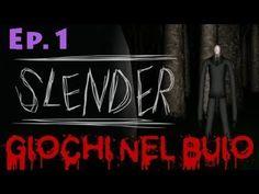 Giochi nel Buio: SLENDER | Ep.1 by Favij