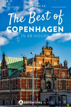 Copenhagen Travel | Discover the best of Copenhagen in 48 hours with our personal recommendations on what to see and do.