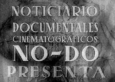NO-DO. Noticiero y documentales – RTVE.es