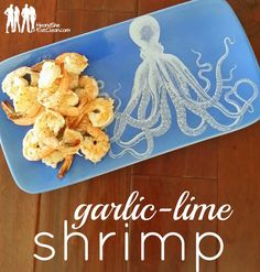 Garlic-Lime Shrimp ~ He and She Eat Clean