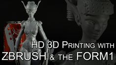 3D sculpting & 3D Printing timelapse with ZBrush & the Form1
