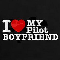 I Love My Pilot Boyfriend T-Shirt on CafePress.com