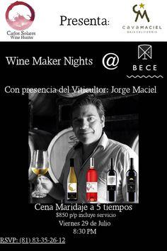 Wine Maker Nights en Bece #Monterrey | Curiosidades Gastronómicas