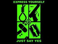Express yourself: Just say yes... I still have this t shirt and Peter was the one who gave it to me.