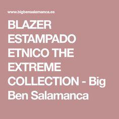 BLAZER ESTAMPADO ETNICO THE EXTREME COLLECTION - Big Ben Salamanca