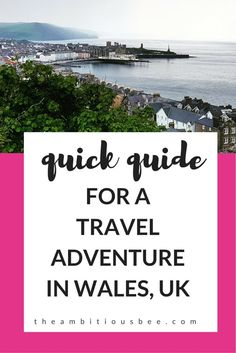 A quick #travel guide to the top destinations in #Wales. What better way to explore the UK_