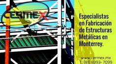 Estructuras  Cermex ofrece el diseño fabricación y montaje de estructuras metálicas ligeras y semi-pesadas atendiendo al mercado comercial e industrial en el área metropolitana de Monterrey con servicio y materiales de la más alta calidad.  Estructuras - Techos - Muros - Fachadas - Elevadores - Puentes - Escaleras.  www.cermex.mx
