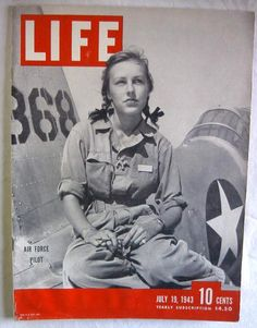 1943 Life Magazine - Women Air Force Pilots