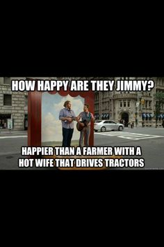 Farming humor. Yup that's me! (The wife part)