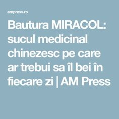 Bautura MIRACOL: sucul medicinal chinezesc pe care ar trebui sa îl bei în fiecare zi | AM Press Cancer, Health Fitness, Smoothie, Cholesterol, Therapy, Sodas, Smoothies, Health And Fitness, Fitness