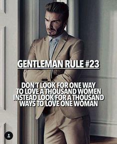 Relationship quotes for her gentlemens guide truths 54 Ideas Der Gentleman, Gentleman Rules, Men Quotes, Life Quotes, Chivalry Quotes, Gentlemens Guide, Real Man, Relationship Quotes, Inspirational Quotes