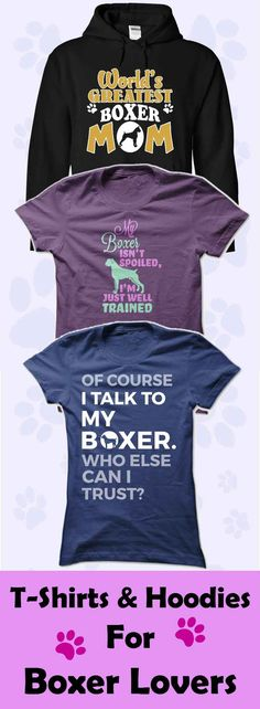 Do you love Boxers? Or do you know someone who does? Then you'll love our Boxer T-Shirt and Hoodie Collection…Click to see here>>     https://www.sunfrog.com/DogNamesAndMore/Boxer-Collection
