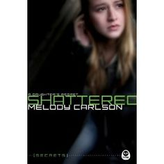 Shattered: A Daughter's Regret (Secrets) (Paperback)  http://postteenageliving.com/amazon.php?p=1600069495