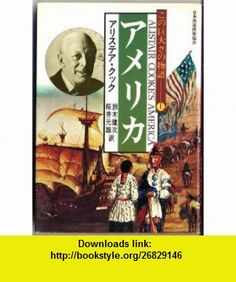 Alistair Cookes America [In Japanese Language] Alistair Cooke ,   ,  , ASIN: B003AP4MXS , tutorials , pdf , ebook , torrent , downloads , rapidshare , filesonic , hotfile , megaupload , fileserve