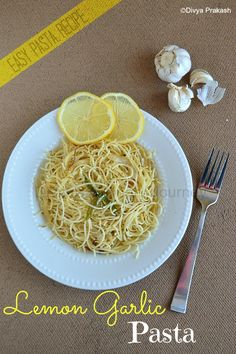 Lemon Garlic Pasta- Quick & Easy to make and also it is Vegan.