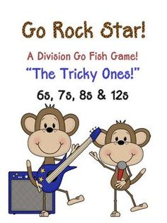 """Fern Smith's """"Go Rock Star!"""" Division Go Fish Game  The Tricky Ones ~ 6, 7, 8 and 12s!  Common Core Standards   Math - Operations & Algebraic Thinking  Third Grade: 3.OA.3 3.OA.7  Math ~ Number & Operations in Base Ten  Fourth Grade: 4.NBT.5  This card game focuses on the tricky division facts, sixes, sevens, eights & twelves!  * 24 PAGES of a Cowboy Monkey Theme!  * 96 mixed cards for the game!"""