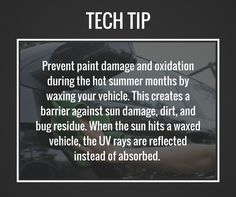 A fresh coat of wax can help protect your vehicles paint during hot summer months. #TipTuesday