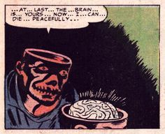 the...brain... is... yours... now