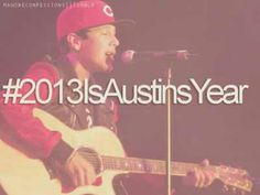 2013 is our year- Austin Mahone