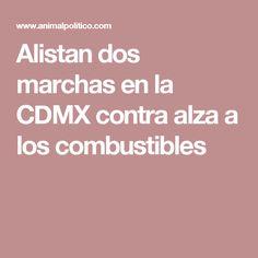 Alistan dos marchas en la CDMX contra alza a los combustibles