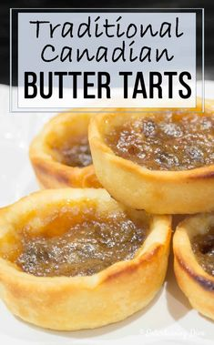 This traditional Canadian butter tarts recipe is so buttery and delicious, you won't be able to stop at just one. Made with raisins or without, these are the best butter tarts I've ever tasted #fromhousetohome #buttertarts #desserts #fingerfoods #minidesserts #sweets #partydesserts