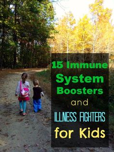 15 Immune System Boosters and Illness Fighters for Kids (great for cold and flu, prevention, etc. Flu Remedies, Home Remedies, Natural Remedies, Natural Treatments, Health Remedies, Baby Health, Kids Health, Flu Prevention, Boost Immune System