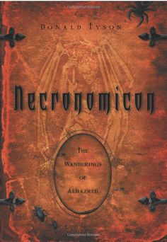 Amazon.com: Necronomicon: The Wanderings of Alhazred (Necronomicon Series) (9780738706276): Donald Tyson: Books - have this